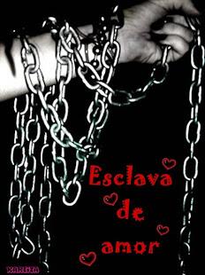 Esclava de amor ♥