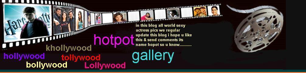 Hotpot gallery | Tamil actress | Hollywood photo | bollywood pics | masala