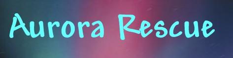 Aurora Rescue