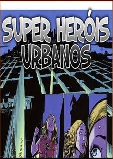 SUPER HERÓIS URBANOS