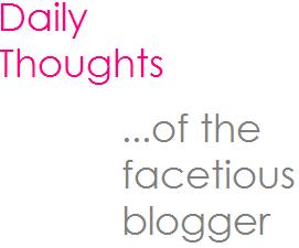 The Facetious Blogger