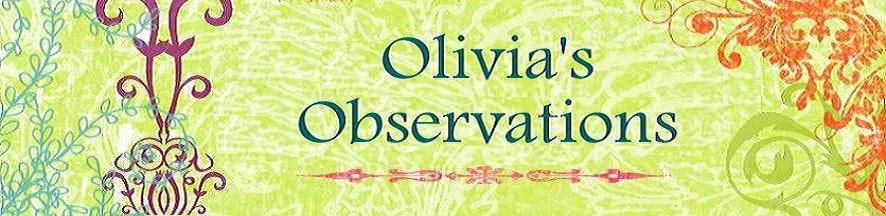 Olivia's Observations