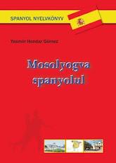 Spanyolul tanulsz? Itt van a megfelelő könyv a számodra!