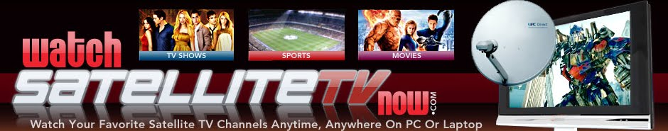 Free Satellite tv FREE Download - PC to Dish TV