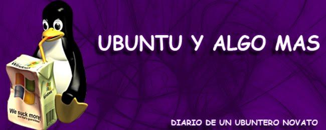 Ubuntu y algo mas