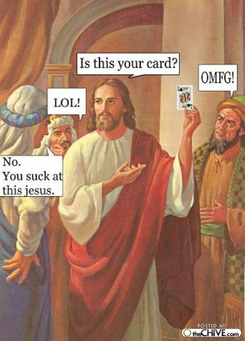 funny jesus. Jesus LOL funny jesus.