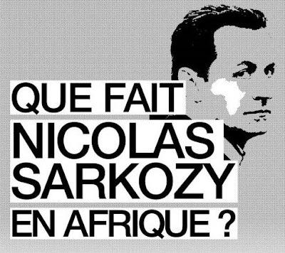 http://1.bp.blogspot.com/_uSw6BieVIHg/SeQFYD5OM6I/AAAAAAAAAEw/3QOmtUbVxfo/s400/Que+fait+Sarko+en+Afrique.jpg