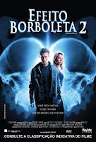 Resumo: Download grátis do filme Efeito Borboleta 2 - Dublado - RMVB -AVI - HDTV - BAIXAR - LANÇAMENTO