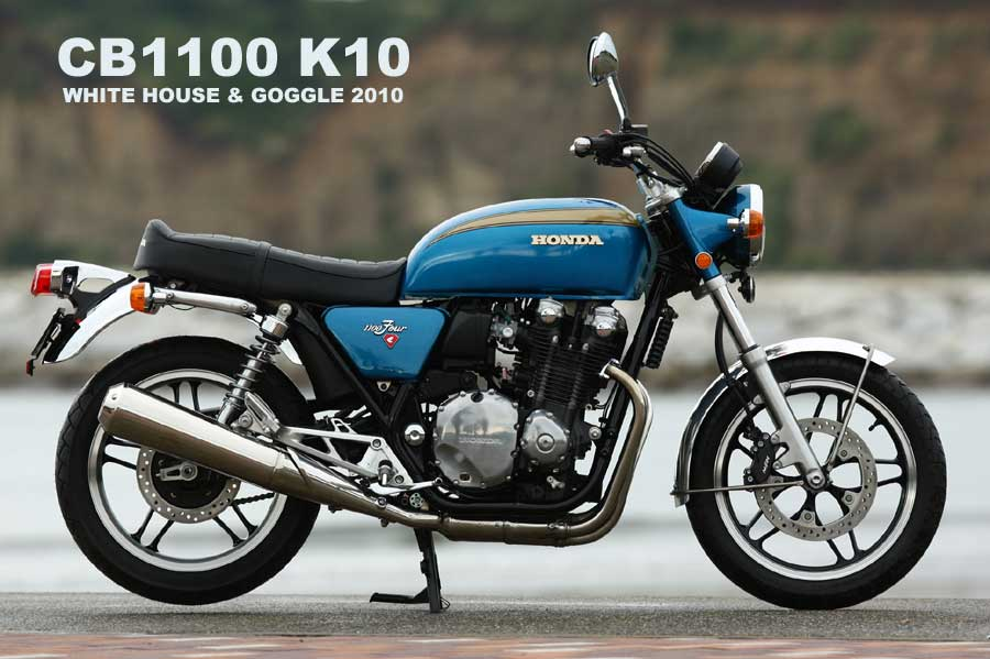 Honda CB 1100 K10 Special By White House Goggle