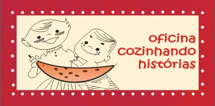 Blog Cozinhando Histórias - gastronomia infantil - Professora Michelle Leão