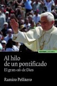 """Al hilo de un pontificado: el gran """"sí"""" de Dios"""