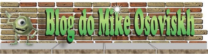 Blog do Mike Osoviskh