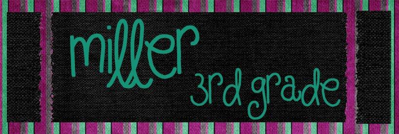 Miller 3rd Grade