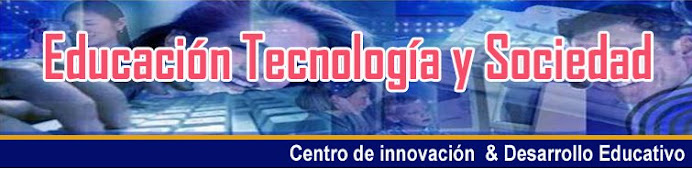 Educación Tecnologia Sociedad