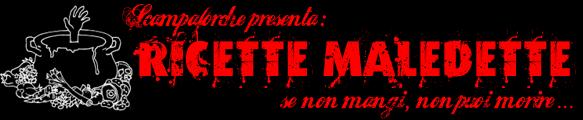 Ricette Maledette