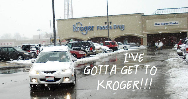 I've gotta get to Kroger
