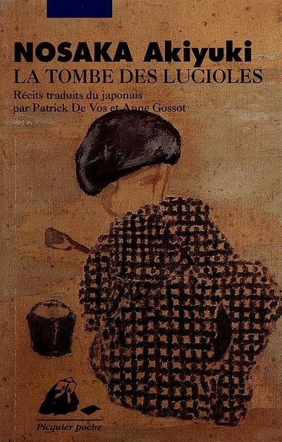 LA TOMBE DES LUCIOLES - Akiyuki Nosaka
