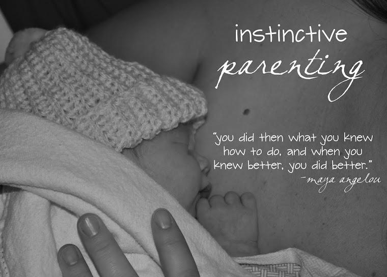 Instinctive Parenting