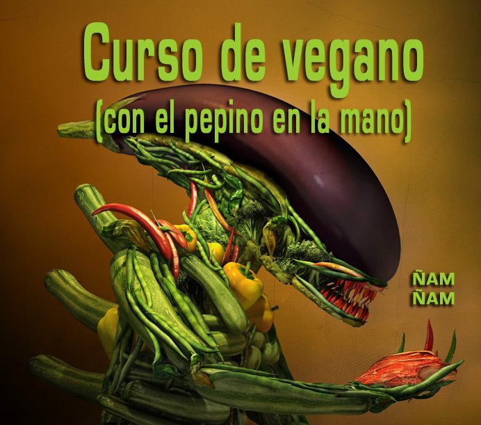 Curso de vegano (con el pepino en la mano)