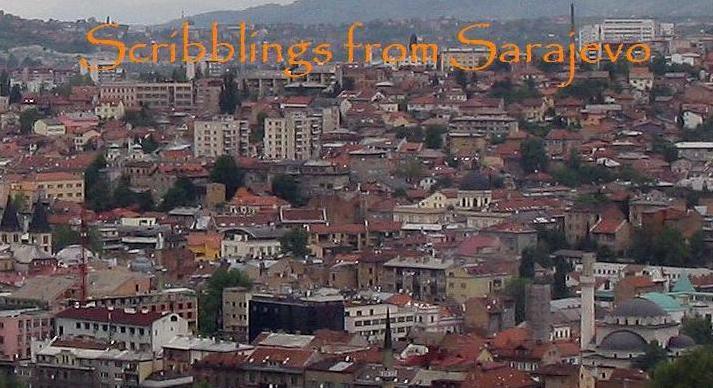 Scribblings from Sarajevo