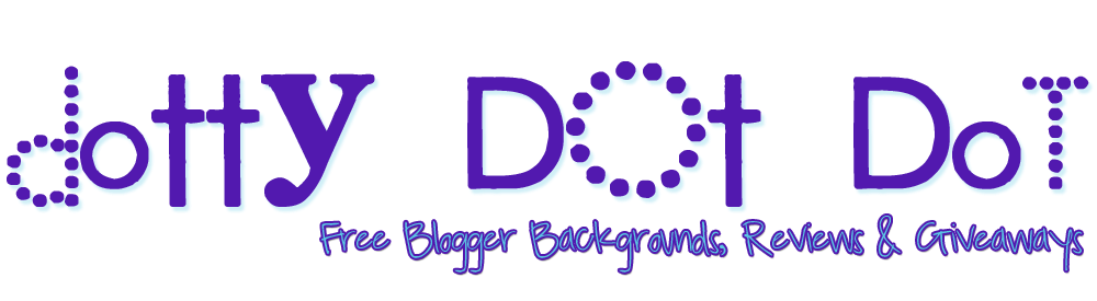 Dotty Dot Dot FREE Blogger Backgrounds, Reviews & Giveaways