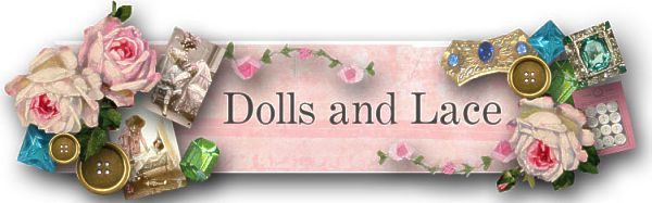 Dolls and Lace Blog Spot