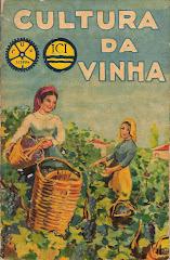 Publicação da CUF sobre a Cultura da Vinha -  1937