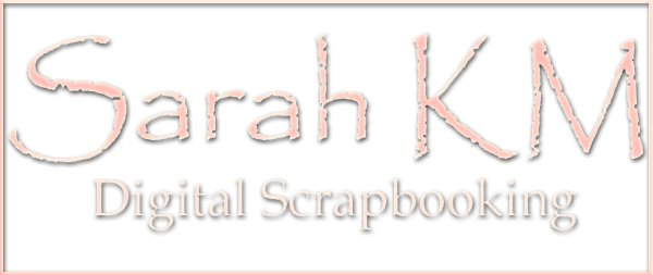 Sarahkm Digital Scrapbooking