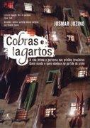 Cobras e Lagartos - Jomar Jozino