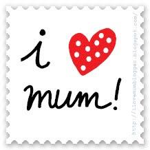 I love mum!