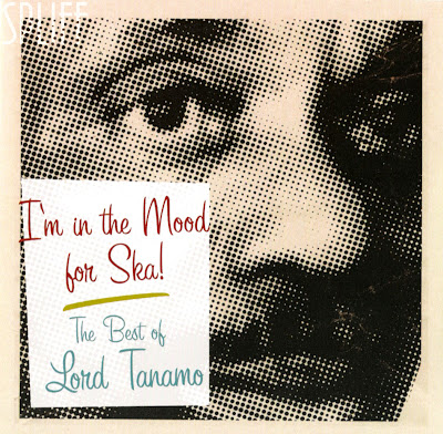 Lord Tanamo. dans Lord Tanamo 00-lord_tanamo-im_in_the_mood_for_ska_(the_best_of)-2007-spliff-front