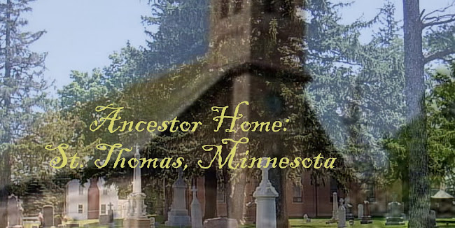 Ancestor Home:  St. Thomas, Minnesota