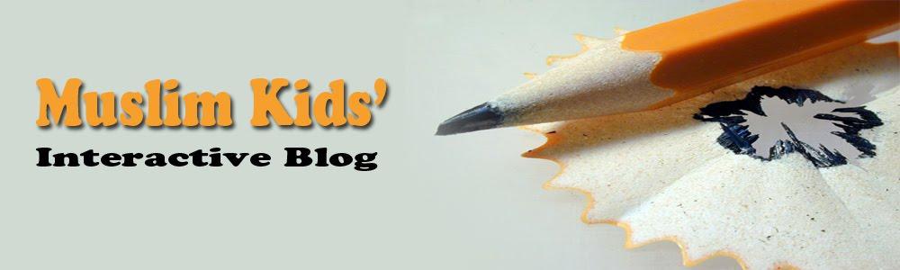 Muslimkids' Interactive Blog