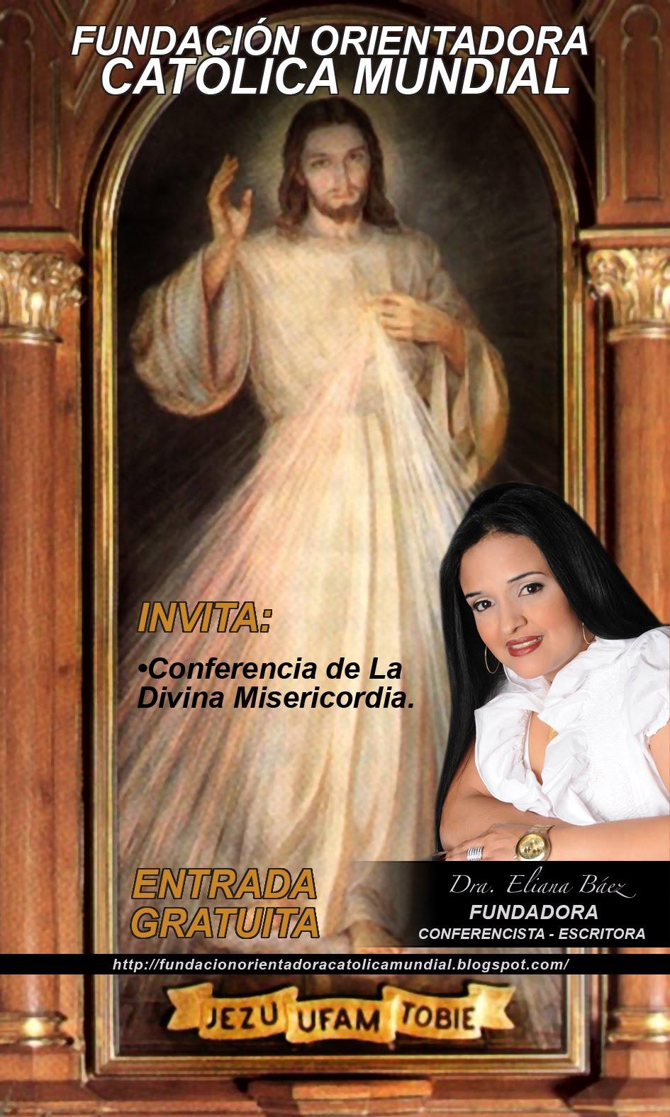 Conferencias de la Divina Misericordia con testimonio .
