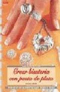 Crear bisuteria con pasta de plata   Realización de joyas en plata pura