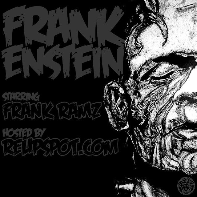 Frankenstien mixtape by Frank Ramz
