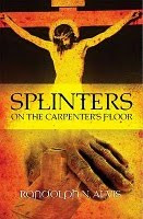 Splinters On The Carpenter's Floor