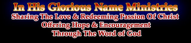 To His Glorious Name Ministries