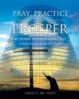 Pray, Practice &amp; Prosper