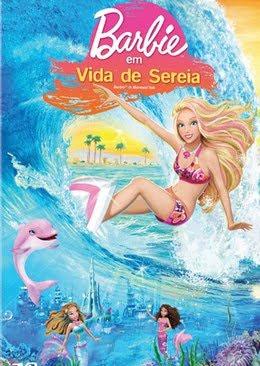 baixar filme infantil Barbie Em Vida De Sereia - Dublado