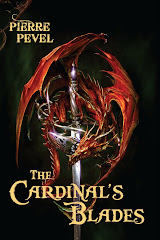 The Cardinal&#39;s Blades by Pierre Pevel