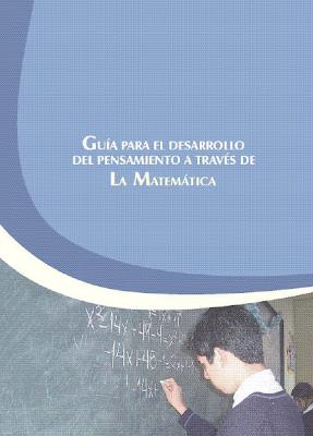 Guía para el Desarrollo del Pensamiento a través de la Matemática FreeLibros