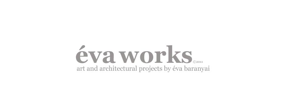 éva works©2011