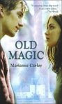 Old Magic (El circulo de fuego)