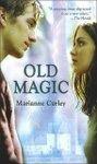 Old Magic (El circulo de fuego)