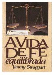 Download de Livros Evangélicos: A vida de fé equilibrada