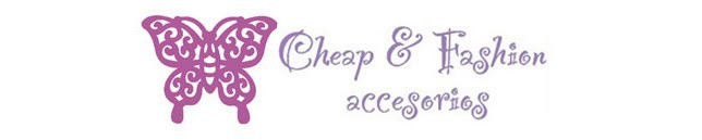 Cheap and Fashion Accesorios