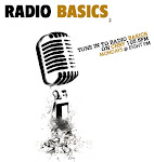 RADIO BASICS - Podcasts available!