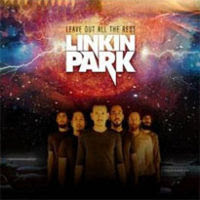 Leave Out All The Rest lyrics performed by Linkin Park