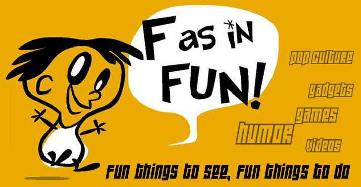 F as in Fun